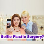 selfie plastic surgery by dr wigoda