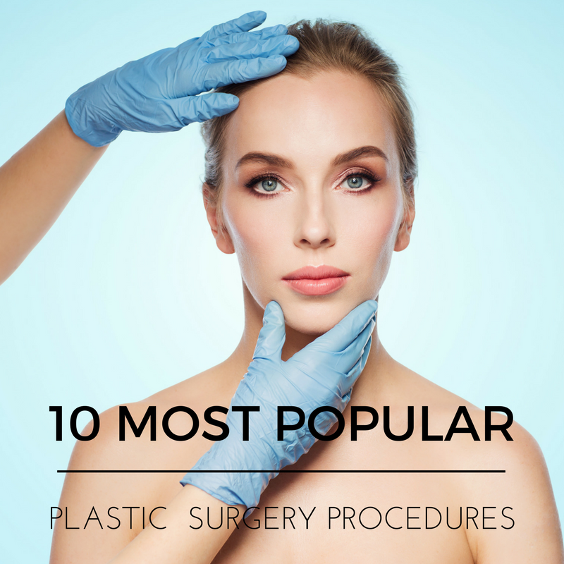 top 10 plastic surgery procedures dr wigoda
